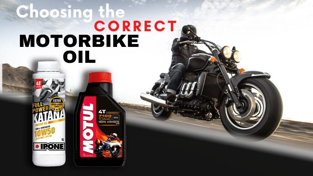 Choosing the correct motorbike oil