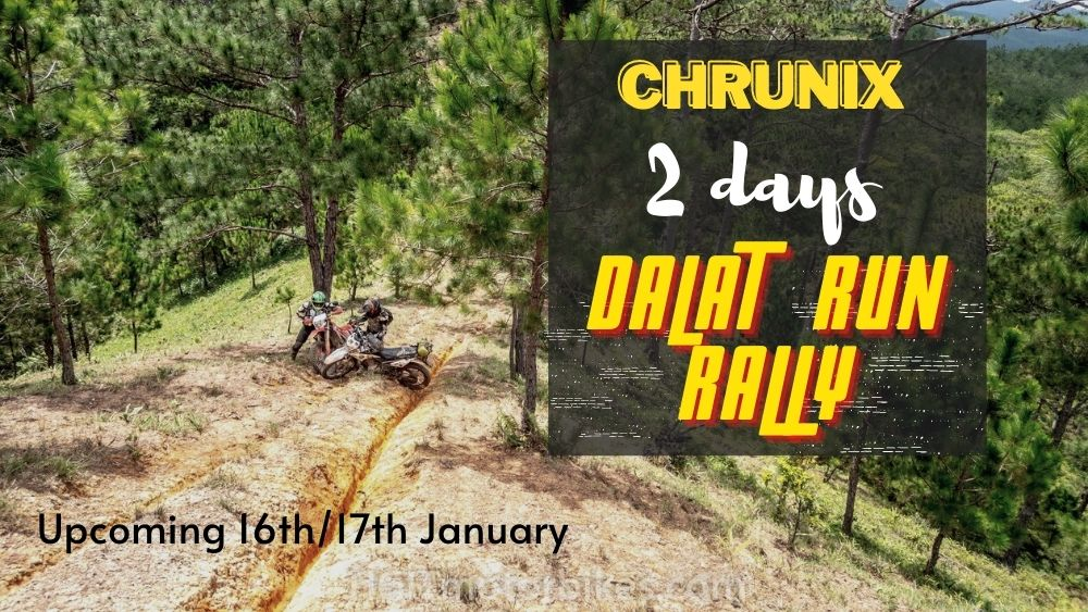 "CHRUNIX 2 DAY ""Dalat Run"" Rally 16th / 17th January"