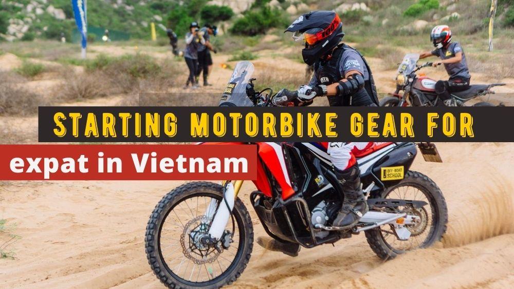 Starting motorbike gear for expat in Vietnam