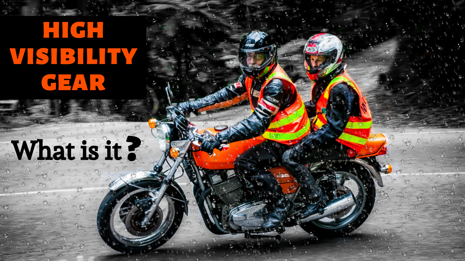High visibility gear- what is it