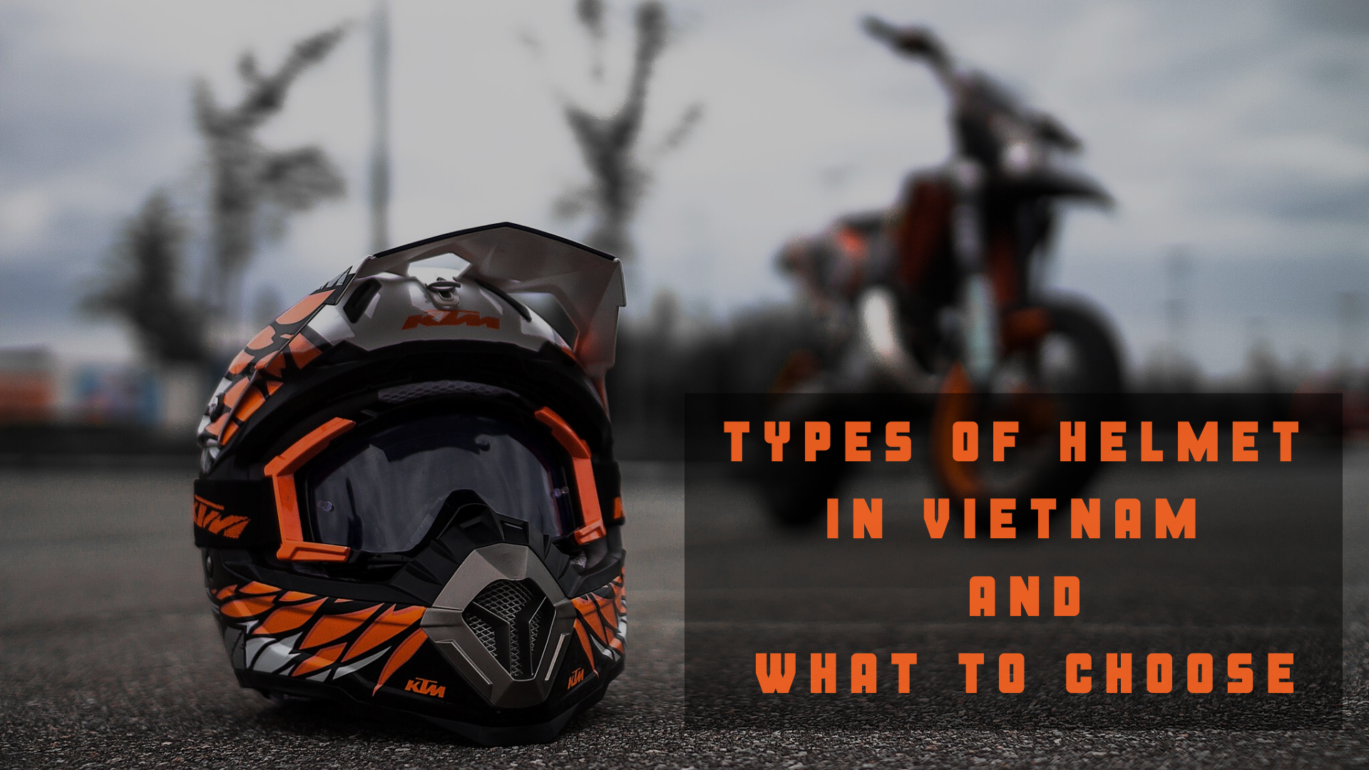 Types of helmet in Vietnam and what to choose